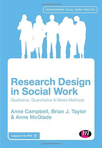 9781446271230: Research Design in Social Work: Qualitative and Quantitative Methods (Transforming Social Work Practice Series)