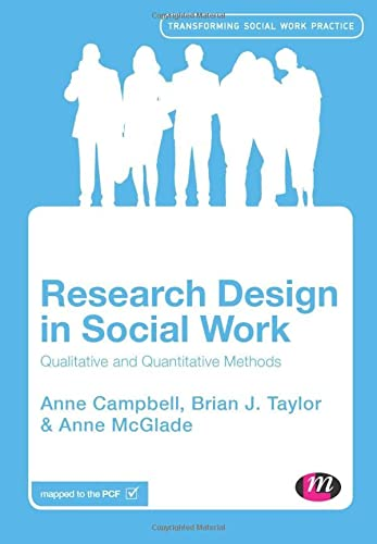 9781446271247: Research Design in Social Work: Qualitative and Quantitative Methods (Transforming Social Work Practice Series)