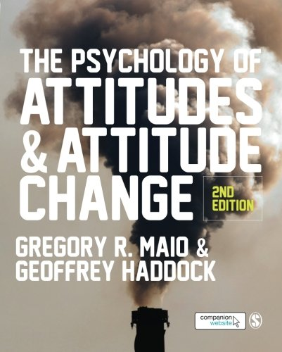 9781446272268: The Psychology of Attitudes and Attitude Change