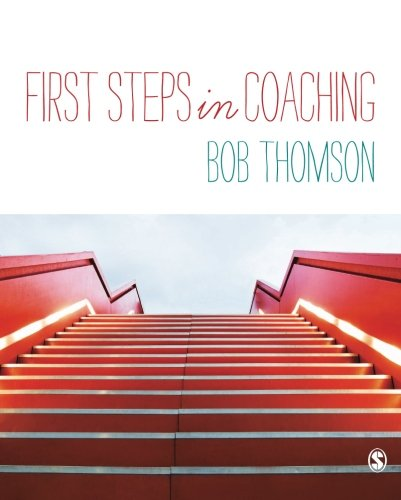 9781446272435: First Steps in Coaching