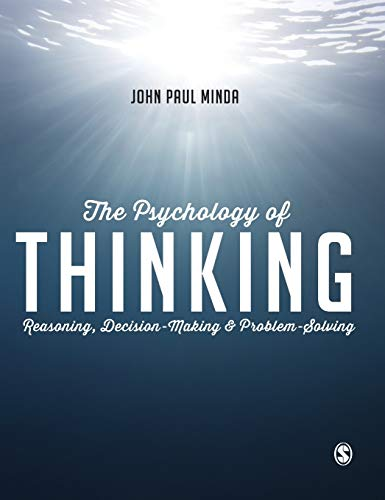 9781446272466: The Psychology of Thinking: Reasoning, Decision-Making and Problem-Solving