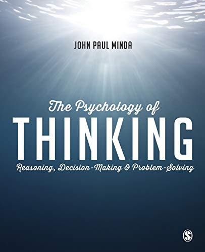 9781446272473: The Psychology of Thinking: Reasoning, Decision-Making and Problem-Solving