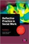 9781446272664: Reflective Practice in Social Work (Transforming Social Work Practice Series)