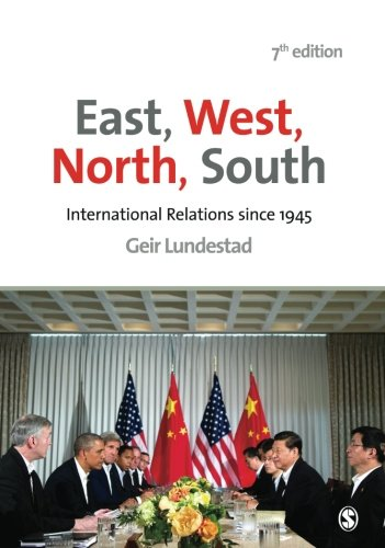 9781446272756: East, West, North, South: International Relations since 1945