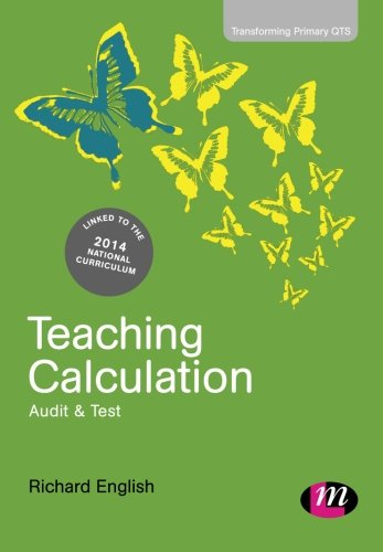 9781446272770: Teaching Calculation: Audit and Test (Transforming Primary QTS Series)