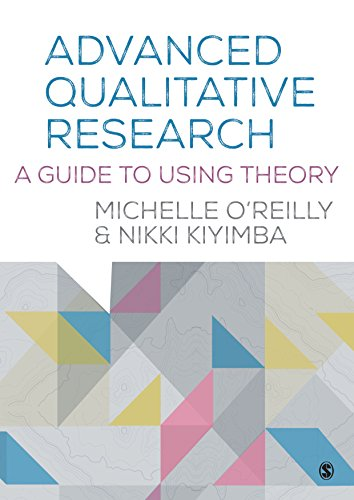 9781446273425: Advanced Qualitative Research: A Guide to Using Theory