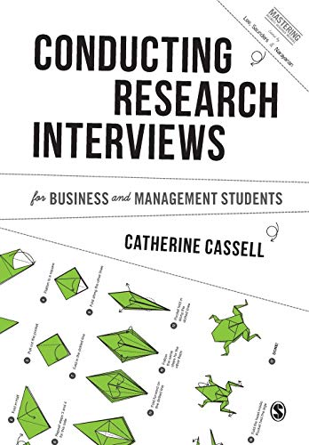 9781446273555: Conducting Research Interviews for Business and Management Students (Mastering Business Research Methods)