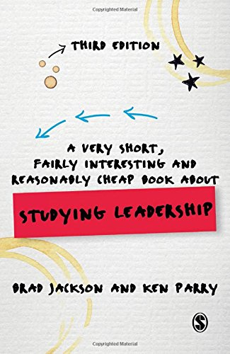 9781446273777: A Very Short, Fairly Interesting and Reasonably Cheap Book about Studying Leadership (Very Short, Fairly Interesting & Cheap Books)