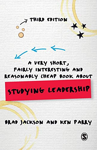 9781446273784: A Very Short, Fairly Interesting and Reasonably Cheap Book about Studying Leadership (Very Short, Fairly Interesting & Cheap Books)