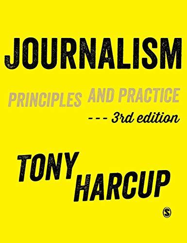 9781446274088: Journalism: Principles and Practice