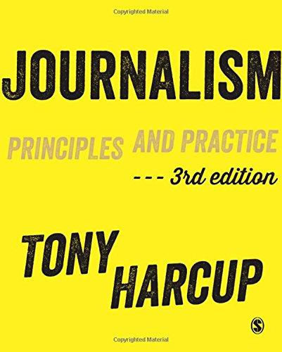 9781446274095: Journalism: Principles and Practice