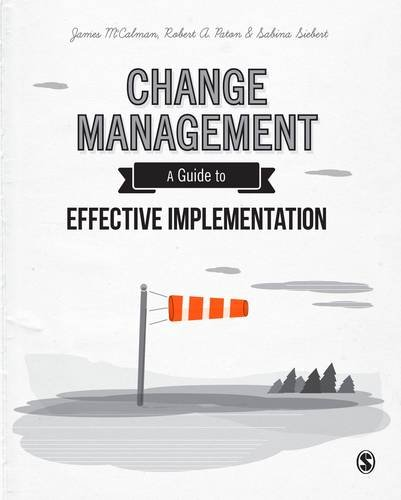 9781446274101: Change Management: A Guide to Effective Implementation