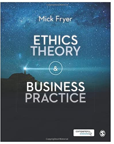 Ethics Theory and Business Practice (Paperback)