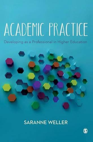 9781446274224: Academic Practice: Developing as a Professional in Higher Education