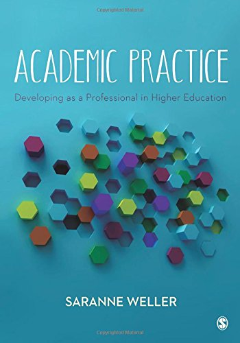 9781446274231: Academic Practice: Developing as a Professional in Higher Education