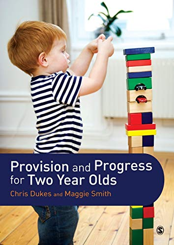 Provision and Progress for Two Year Olds: Chris Dukes, Maggie