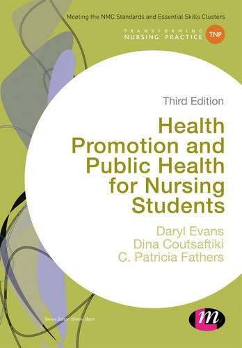 9781446275030: Health Promotion and Public Health for Nursing Students (Transforming Nursing Practice Series)