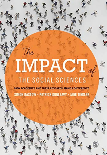9781446275108: The Impact of the Social Sciences: How Academics and their Research Make a Difference