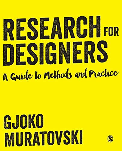 9781446275146: Research for Designers: A Guide to Methods and Practice