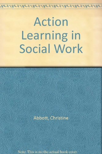 9781446275344: Action Learning in Social Work