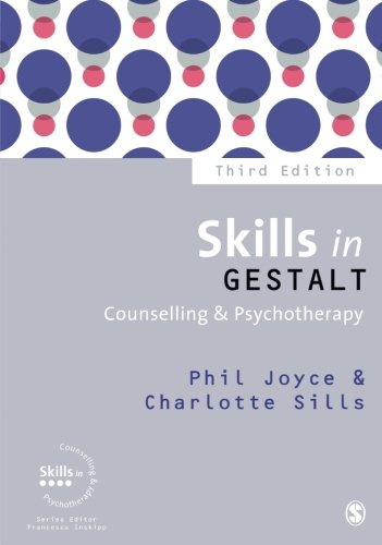9781446275870: Skills in Gestalt Counselling & Psychotherapy (Skills in Counselling & Psychotherapy Series)