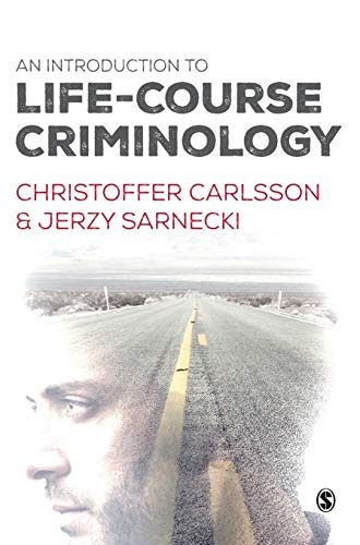 9781446275900: An Introduction to Life-Course Criminology