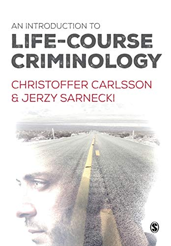 9781446275917: An Introduction to Life-Course Criminology