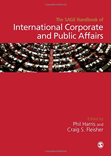 9781446276112: The SAGE Handbook of International Corporate and Public Affairs
