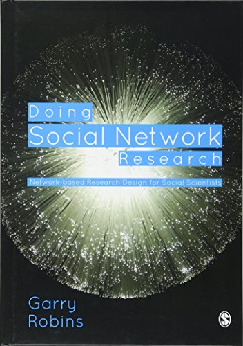 9781446276129: Doing Social Network Research: Network-based Research Design for Social Scientists