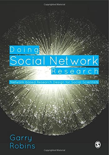9781446276136: Doing Social Network Research: Network-based Research Design for Social Scientists