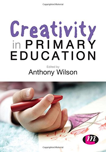 9781446280645: Creativity in Primary Education