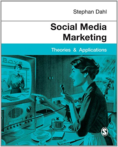 9781446280737: Social Media Marketing: Theories and Applications