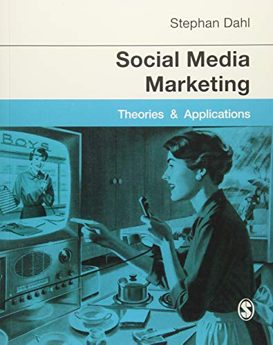9781446280744: Social Media Marketing: Theories and Applications