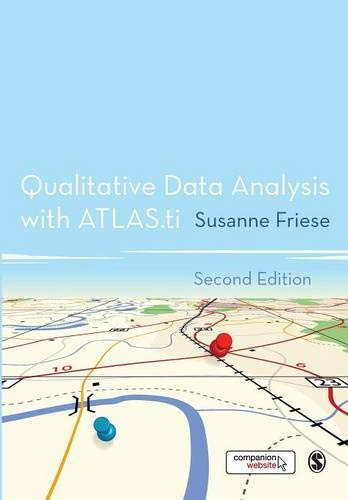 Qualitative Data Analysis With Atlas.ti: Friese, Susanne