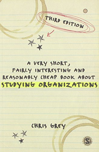 9781446282601: A Very Short, Fairly Interesting and Reasonably Cheap Book About Studying Organizations