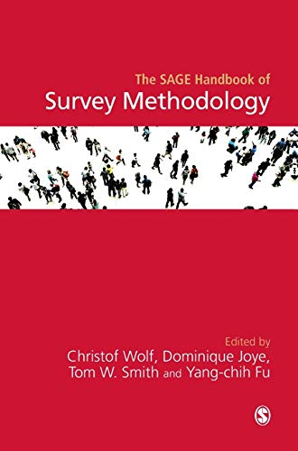 9781446282663: The Sage Handbook of Survey Methodology