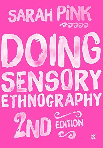 9781446287590: Doing Sensory Ethnography