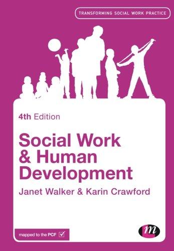 Social Work and Human Development (Transforming Social Work Practice Series): Walker, Janet; ...