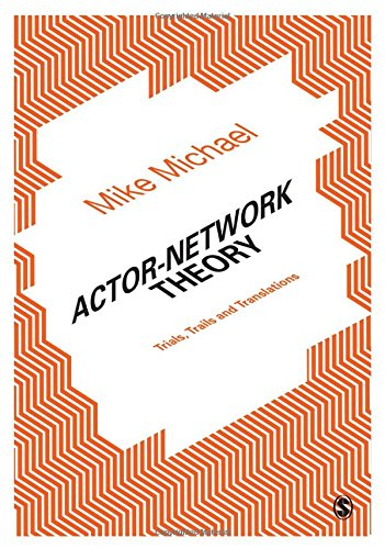 9781446293959: Actor-Network Theory: Trials, Trails and Translations