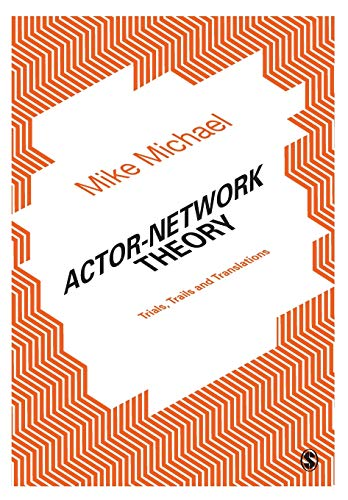 9781446293966: Actor-Network Theory: Trials, Trails and Translations