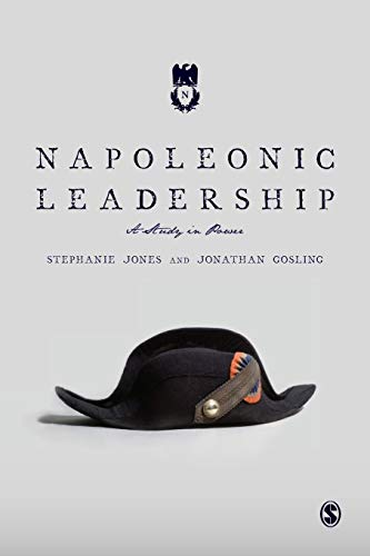 9781446294437: Napoleonic Leadership: A Study in Power