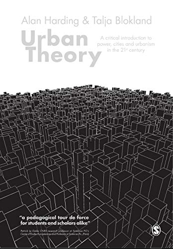 9781446294529: Urban Theory: A critical introduction to power, cities and urbanism in the 21st century