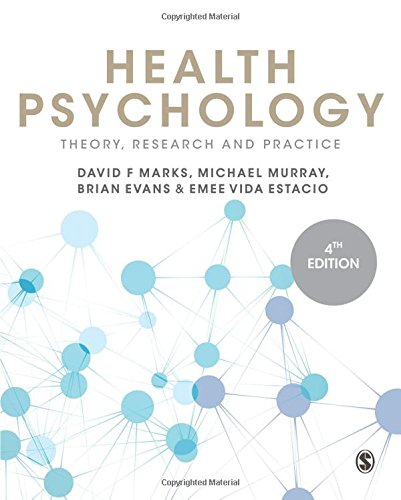 Health Psychology: Theory, Research and Practice: Marks, David F., Murray, Michael, Evans, Brian, ...