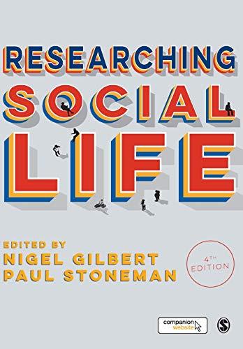 9781446295458: Researching Social Life