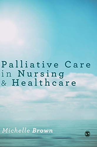 9781446295687: Palliative Care in Nursing and Healthcare