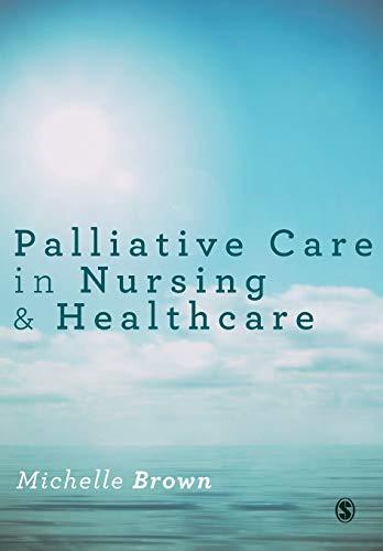 9781446295694: Palliative Care in Nursing and Healthcare