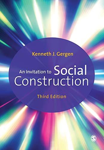 9781446296486: An Invitation to Social Construction