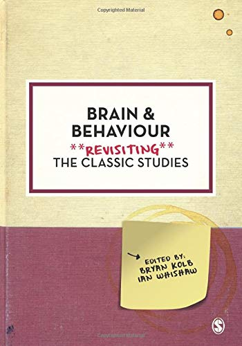 9781446296523: Brain and Behaviour: Revisiting the Classic Studies (Psychology: Revisiting the Classic Studies)
