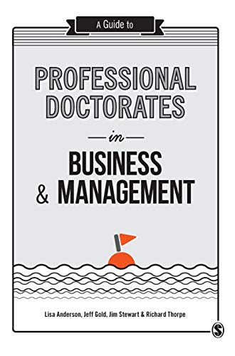 9781446298329: A Guide to Professional Doctorates in Business and Management