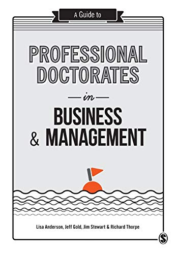 9781446298336: A Guide to Professional Doctorates in Business and Management